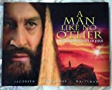 img - for A Man Like No Other: The Illustrated Life of Jesus book / textbook / text book