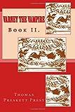 Varney the Vampire: Book II, Thomas Preskett Prest, 1500136360