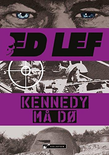 Kennedy må dø (Edouard Lefevre) (Norwegian - Do Ma