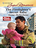 The Firefighter's Secret Baby (Atlanta Heroes)