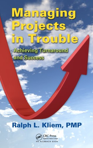 Download Managing Projects in Trouble: Achieving Turnaround and Success Pdf