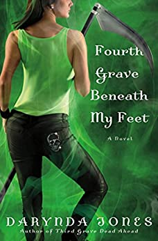 Fourth Grave Beneath My Feet (Charley Davidson Book 4) by [Jones, Darynda]