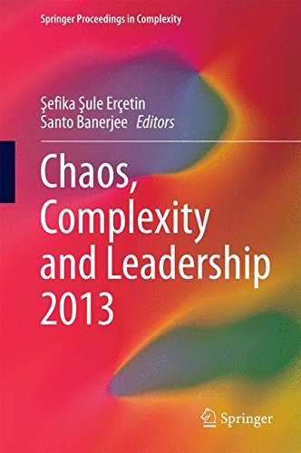 Chaos, Complexity and Leadership 2013 (Springer Proceedings in Complexity)
