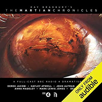 Amazon com: The Martian Chronicles: A Full-Cast BBC Radio 4