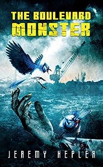 The Boulevard Monster by [Hepler, Jeremy]