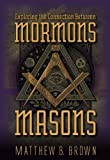 img - for Exploring the Connection Between Mormons and Masons Hardcover   September 30, 2009 book / textbook / text book