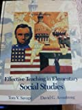 Effective Teaching in Elementary School Studies, Savage, Tom V. and Armstrong, David G., 0024064114
