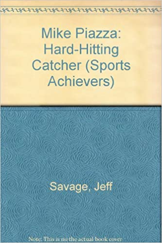 Mike Piazza: Hard-Hitting Catcher (Sports Achievers)