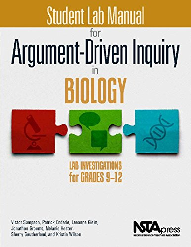 Student Lab Manual for Argument-Driven Inquiry in Biology: Lab Investigations for Grades 9-12 - PB349X1S