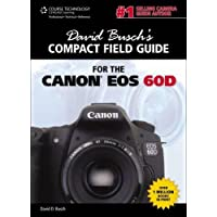 Image for David Busch's Compact Field Guide for the Canon EOS 60D (David Busch's Digital Photography Guides)