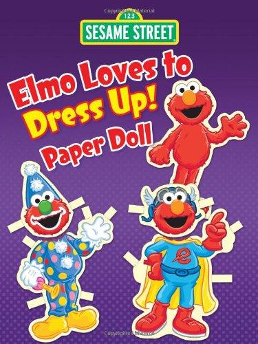 Sesame Street Elmo Loves to Dress Up! Paper Doll (Sesame Street Paper Doll)