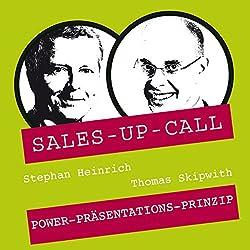 Power-Präsentations-Prinzip (Sales-up-Call)