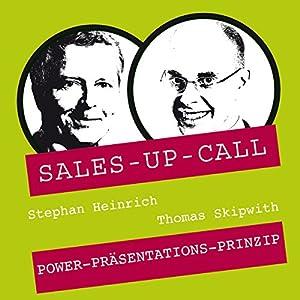 Power-Präsentations-Prinzip (Sales-up-Call) Hörbuch