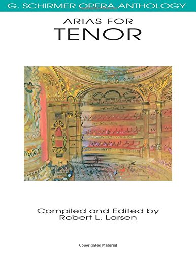 Arias for Tenor: G. Schirmer Opera Anthology (Tapa Blanda)