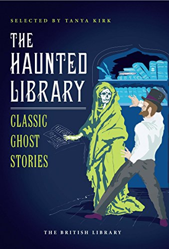 The Haunted Library: Classic Ghost Stories (British Library Classics)]()