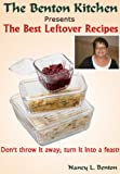 Leftover Meals: The Best Leftover Recipes (Cooking Food and Wine Book 4)