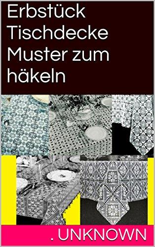 erbstck tischdecke muster zum hkeln german edition by unknown - Muster Hakeln