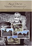 img - for Reach Out to Natural Horsemanship - Uncovering the Art [Import anglais] book / textbook / text book