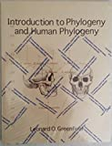 Introduction to Phylogeny and Human Phylogeny 9780787254438