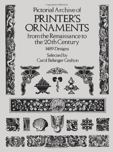 Pictorial Archive of Printer's Ornaments: from the Renaissance to the 20th Century (Dover Pictorial Archive - Store Lunette
