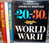 Two Histories From American Heritage, the 20's & 30's and World War II 3 Volumes in a Box
