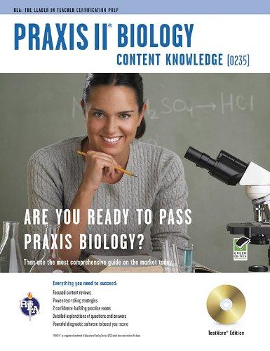 Praxis II Biology 0235 w/CD-ROM (PRAXIS Teacher Certification Test Prep)