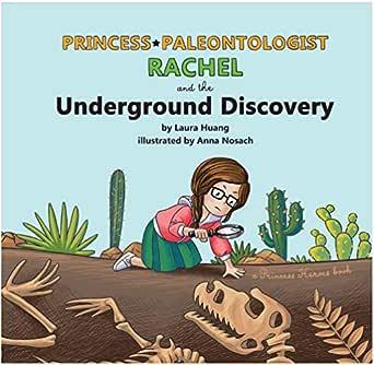 Princess-Paleontologist Rachel and the Underground