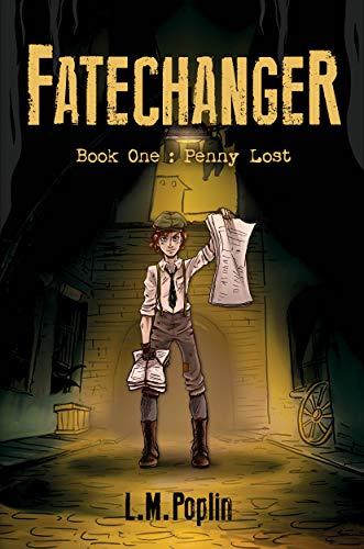 Fatechanger: Penny Lost by L.M. Poplin