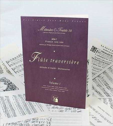 Livre gratuits en ligne Méthodes & Traités Flûte traversière Volume 1 : France 1600-1800 epub, pdf