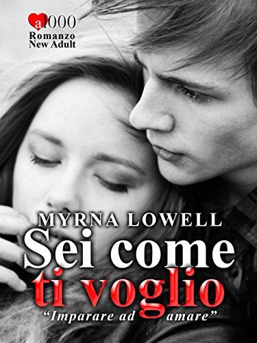 Myrna Lowell - Sei come ti voglio (2014)