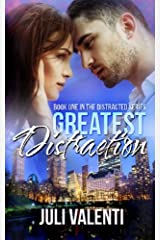 Greatest Distraction (Distracted #1) Paperback