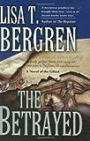 The Betrayed, Lisa Tawn Bergren, 0425217086