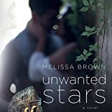 Unwanted Stars: Love of My Life Series, Book 4