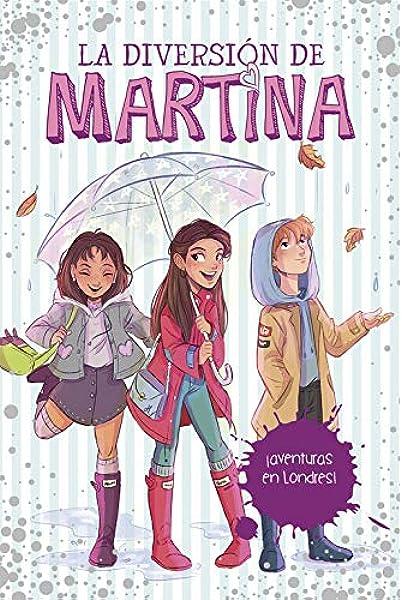 Aventuras en Londres! (La diversión de Martina 2): Amazon.es: DAntiochia, Martina: Libros
