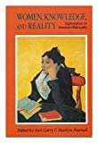 Women, Knowledge, and Reality, Ann Garry, 0044452225