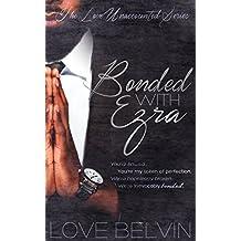 Bonded with Ezra (Love Unaccounted Book 3)