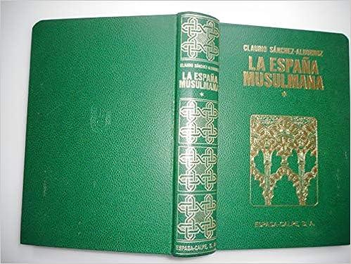 España musulmana, la.; tomo 1: Amazon.es: Sanchez-Albornoz, Claudio: Libros