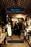 img - for Wichita's Lebanese Heritage book / textbook / text book