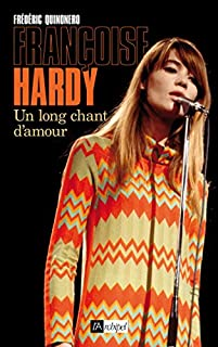 Françoise Hardy : un long chant d'amour