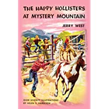 The Happy Hollisters at Mystery Mountain: (Volume 5) (English Edition)