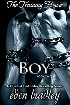 Boy (The Training House Book 2) by [Bradley, Eden]