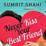 Never Kiss Your Best Friend | Sumrit Shahi
