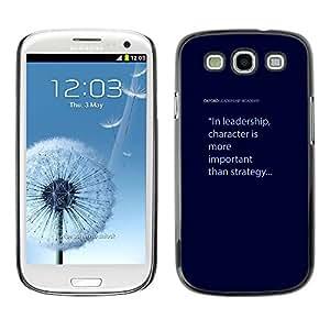 All Phone Most Case / Hard PC Metal piece Shell Slim Cover Protective Case Carcasa Funda Caso de protección para Samsung Galaxy S3 I9300 leadership character blue text quote