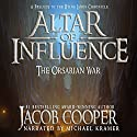 Altar of Influence: The Orsarian War: A Prelude to the Dying Lands Chronicle Audiobook by Jacob Cooper Narrated by Michael Kramer