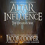 Altar of Influence: The Orsarian War: A Prelude to the Dying Lands Chronicle | Jacob Cooper