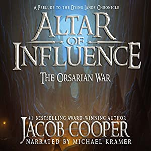 Altar of Influence: The Orsarian War Audiobook