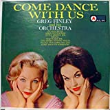 GREG FINLEY COME DANCE WITH US vinyl record