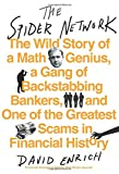 img - for The Spider Network: The Wild Story of a Math Genius, a Gang of Backstabbing Bankers, and One of the Greatest Scams in Financial History book / textbook / text book