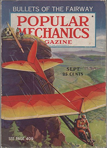Popular Mechanics Magazine, vol. 64, no. 3 (September 1935): Bullets of the Fairway, Chinese Magic, Cellini's Bronze Art, Autogiro Ports, Paddle-Wheel Autos, Reginald Denny's Midget Plane (Dennys Mix)