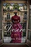 The Age of Desire, Jennie Fields, 067002368X